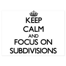 Keep Calm and focus on Subdivisions Invitations
