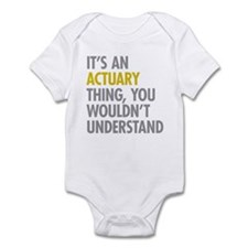 Its An Actuary Thing Infant Bodysuit