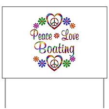 Peace Love Boating Yard Sign