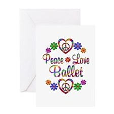 Peace Love Ballet Greeting Card