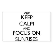 Keep Calm and focus on Sunrises Decal