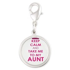 Keep Calm and Take me to My Aunt Charms