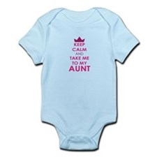 Keep Calm and Take me to My Aunt Body Suit