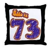Made in 73 Throw Pillow