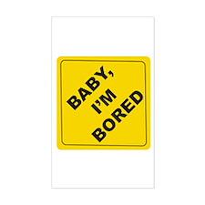 Baby, I'm Bored