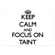 Keep Calm and focus on Taint Invitations