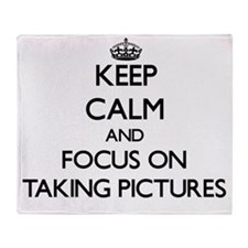 Keep Calm and focus on Taking Pictur Throw Blanket