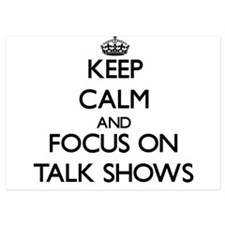 Keep Calm and focus on Talk Shows Invitations