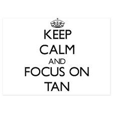 Keep Calm and focus on Tan Invitations