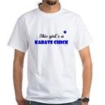This Girl's A Karate Chick (Clear Sky) White T-Shi