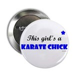 This Girl's A Karate Chick (Clear Sky) Button