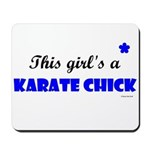 This Girl's A Karate Chick (Clear Sky) Mousepad