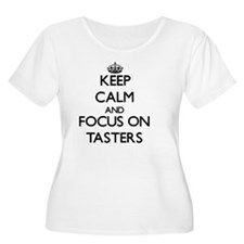 Keep Calm and focus on Tasters Plus Size T-Shirt