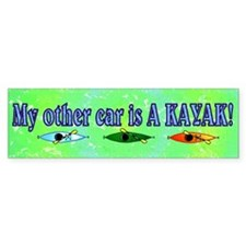 My Other Car is a Kayak Bumper Bumper Sticker
