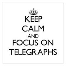 Keep Calm and focus on Telegraphs Invitations