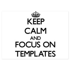 Keep Calm and focus on Templates Invitations