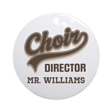 Choir Director custom Ornament (Round)