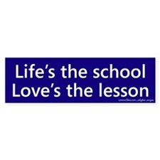 Life's the school Bumper Bumper Sticker