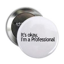 "I'm a Professional 2.25"" Button (100 pack)"