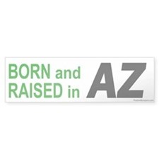 Arizona Born Bumper Bumper Sticker