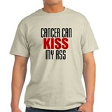 Cancer Can Kiss My Ass T-Shirt