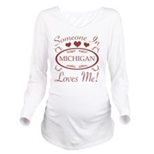 Somebody In Michigan Long Sleeve Maternity T-Shirt