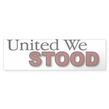 United We STOOD Bumper Bumper Sticker
