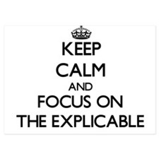 Keep Calm by focusing on THE EXPLICABL Invitations