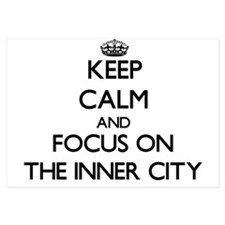 Keep Calm by focusing on The Inner Cit Invitations