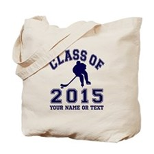 Class Of 2015 Hockey Tote Bag