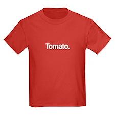 Tomato. T