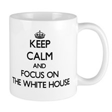 Keep Calm by focusing on The White House Mugs