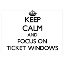 Keep Calm by focusing on Ticket Window Invitations