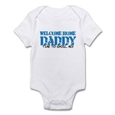 Welcome Home DADDY Infant Bodysuit