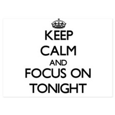 Keep Calm by focusing on Tonight Invitations