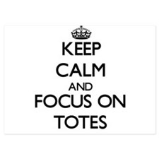 Keep Calm by focusing on Totes Invitations