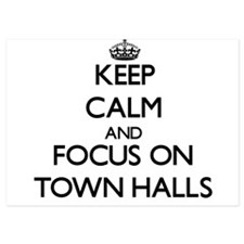 Keep Calm by focusing on Town Halls Invitations