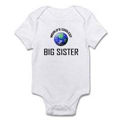 World's Coolest BIG SISTER Infant Bodysuit