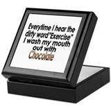 Exercise Bad Chocolate Good Keepsake Box