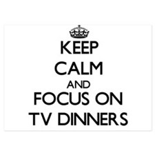 Keep Calm by focusing on Tv Dinners Invitations