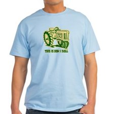 This Is How I Roll Tractor GRN T-Shirt