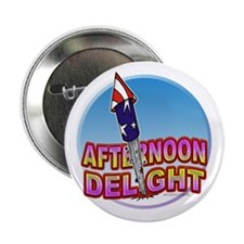 "Afternoon Delight... 2.25"" Button (10 pack)"