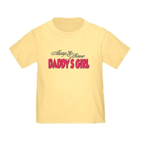 Always & Forever Daddy's Girl Toddler T-Shi