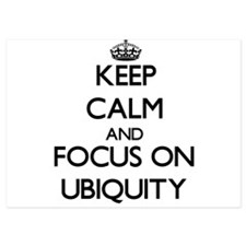 Keep Calm by focusing on Ubiquity Invitations