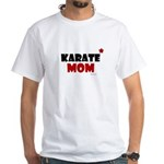 Karate Mom 1 (Cinnamon) White T-Shirt