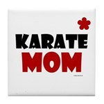 Karate Mom 1 (Cinnamon) Tile Coaster