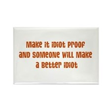 Make it Idiot Proof Rectangle Magnet