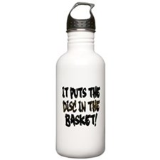 It Puts the Disc in th Water Bottle