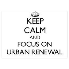 Keep Calm by focusing on Urban Renewal Invitations