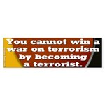 Terrorists versus Terrorists Bumper Sticker